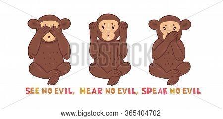 See No Evil Hear No Evil Speak No Evil Inscription. Card With Three Monkeys On White Background. Vec