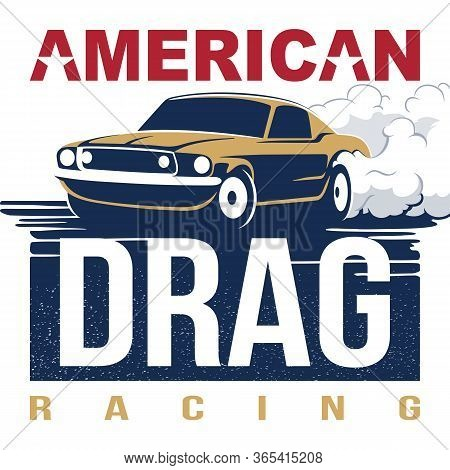 American Drag Racing Emblem Muscle Car Vector Illusrtation