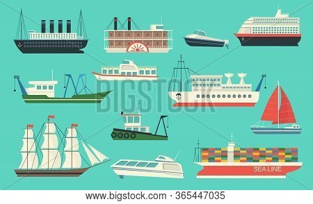 Sea Transport Set. Ships, Sailboat With Canvas, Yacht, Freight Ferry, Cruise Liner, Motorboat, Boats