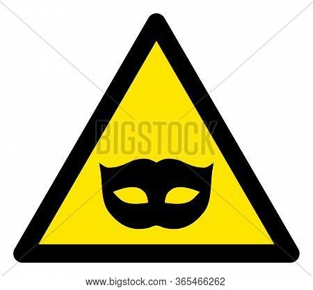 Raster Masquerade Mask Flat Warning Sign. Triangle Icon Uses Black And Yellow Colors. Symbol Style I
