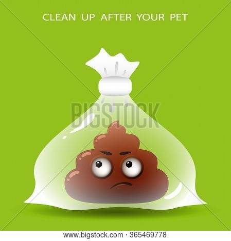 Funny Emotion Cartoon Poop In Plastic Bag On Green Background. Clean Up After Your Pet