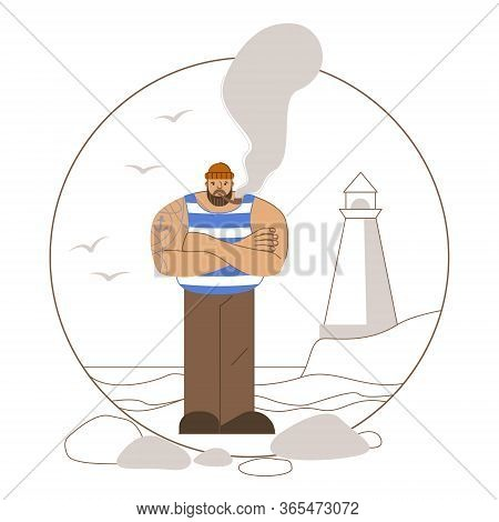 Good Sailor Fisherman With A Tattoo Stands In A Striped T-shirt Near The Sea. Lighthouse, Seagulls,