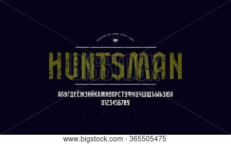 Decorative Cyrillic Sans Serif Stick Font. Bold Face. Letters And Numbers With Vintage Texture For L