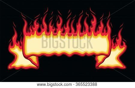 Fire Flame Banner Straight Scroll Is An Illustration Of An Straight Scroll Flaming Fire Banner With