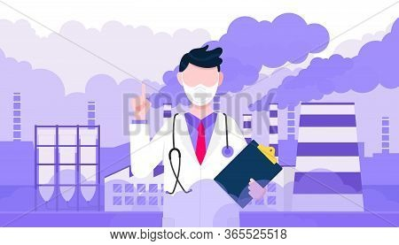 Doctor Wear Pollution Mask Against Smog. Fine Dust, Air Pollution, Industrial Smog Protection Concep