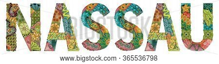 Nassau City Is The Capital Of The Bahamas. Vector Decorative Zentangle Object For Decoration