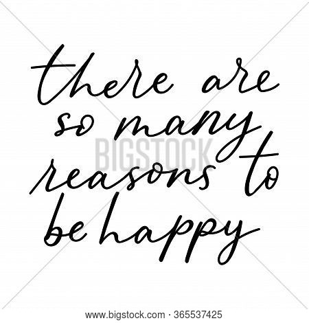 There Are So Many Reasons To Be Happy Lettering Card