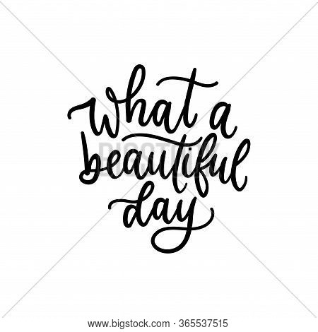 What Beautiful Day Black Ink Lettering Card