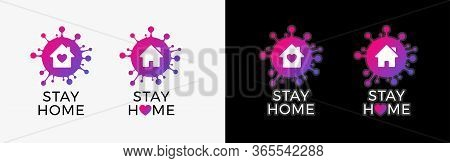 Stay Home Logo Icon Sticker For Covid-19 Virus Social Media Campaign. Coronavirus, Covid 19 Protecti