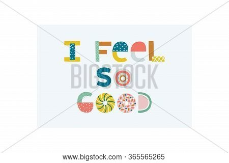 Nursery Lettering. Childish Style Bright Color Print.