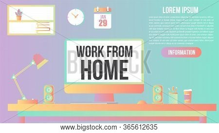 Work From Home Working Desk At Home.modern Flat Vector Colourful Pastel Template With Background Con