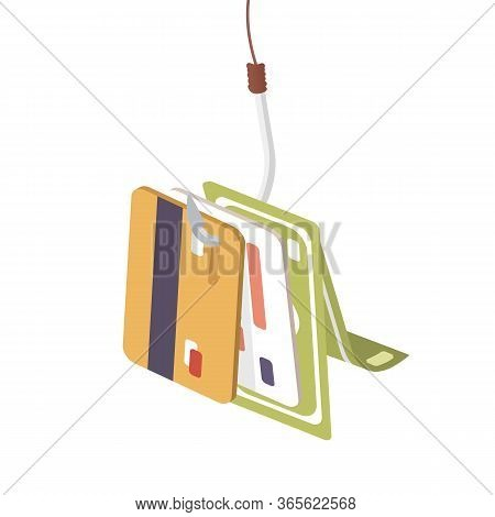 Banking Card And Cash Money Hang On Fishing Hook Vector Graphic Illustration. Data Phishing, Interne