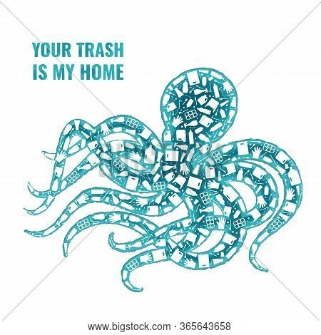 Stop Ocean Plastic Pollution Concept Vector Illustration. Octopus Marine Mollusc Outline Filled With