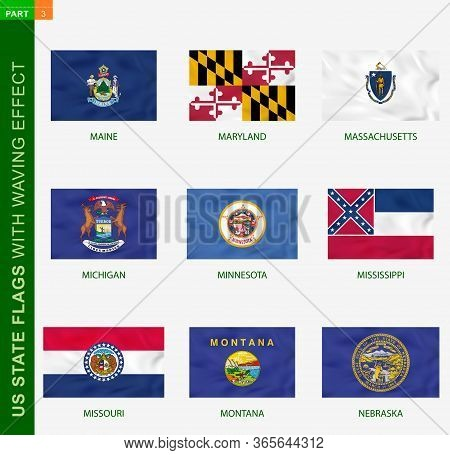 Set Of Us State Flags With Waving Effect, National Flag With Texture. Us States Vector Flag Of Maine