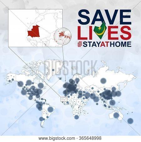 World Map With Cases Of Coronavirus Focus On Mauritania, Covid-19 Disease In Mauritania. Slogan Save