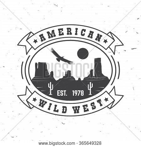 American Wild West Badge. Vector Illustration. Concept For Shirt, Logo, Print, Stamp, Tee With Condo