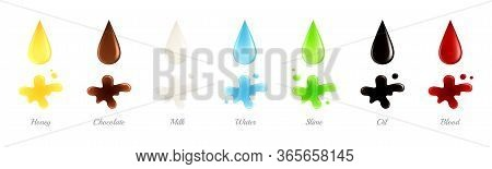 Realistic Liquid Drops. Colorful Fluid Drips. Falling Petrol Oil Milk Honey Blood. Isolated Splots O