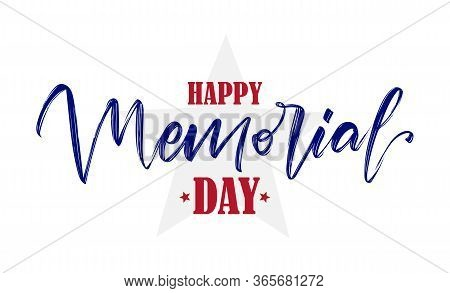 Handwritten Lettering Of Happy Memorial Day With Star