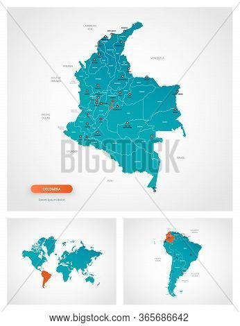 Editable Template Of Map Of Colombia With Marks. Colombia  On World Map And On South America Map.