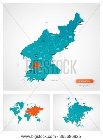 Editable Template Of Map Of North Korea With Marks. North Korea On World Map And On Asia Map.