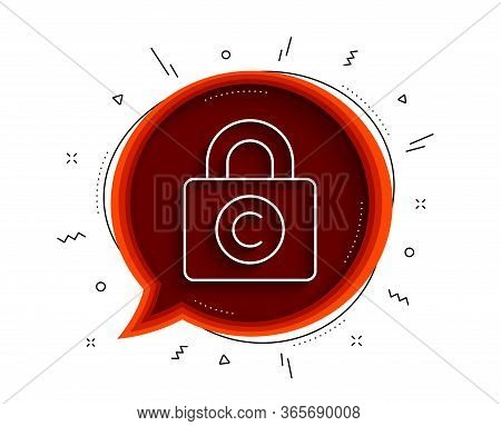 Copyright Locker Line Icon. Chat Bubble With Shadow. Copywriting Sign. Private Information Symbol. T