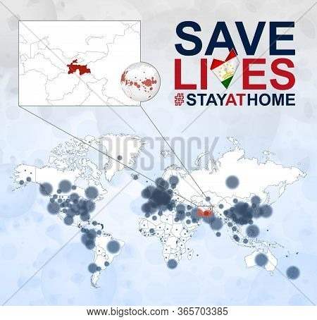 World Map With Cases Of Coronavirus Focus On Tajikistan, Covid-19 Disease In Tajikistan. Slogan Save