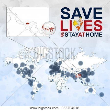 World Map With Cases Of Coronavirus Focus On Bhutan, Covid-19 Disease In Bhutan. Slogan Save Lives W