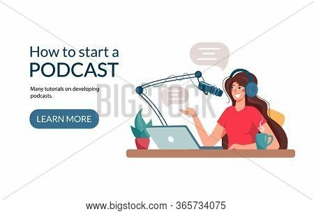 Target Webpage For Learning Podcast Recordings. The Girl Writes A Podcast, Conducts A Webinar, Onlin