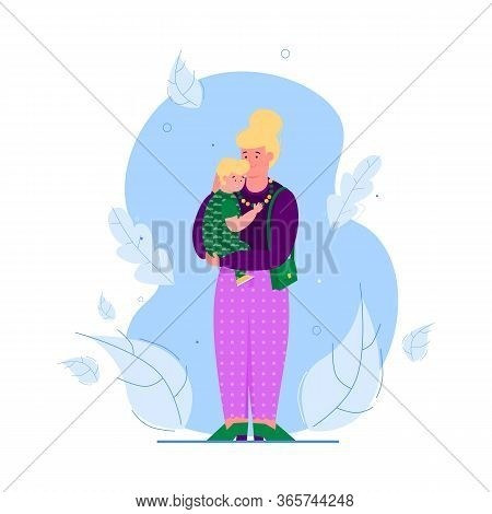 Woman Holding And Embracing Baby Child, Cartoon Vector Illustration Isolated.