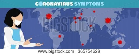 Coronavirus Outbreak, Covid-19 Vectorillustration Symptoms Infection, Influenza Background With Dang