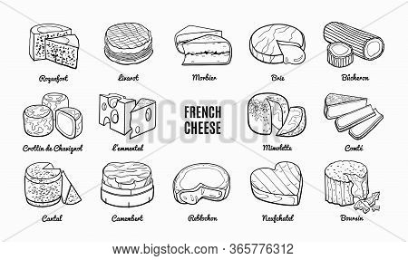 French Cheese Doodle Set With Names. Hand Drawn Sketch Of Traditional Product. Outline Illustration
