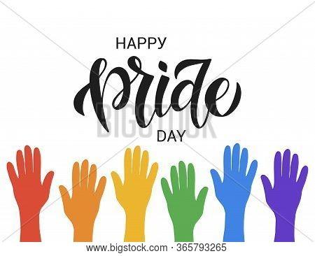 Lgbt Vector Illustration. Happy Pride Day Hand Drawn Lettering. Concept For Pride Community. Festiva