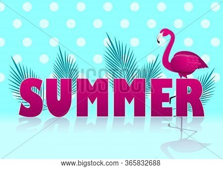 Summer cute flamingo on a blue summer background, summer vector illustration, summer print design. Hello summer background. Cool flamingo with palm vector illustration. Tropical summer background and summer backdrop. Hello Summer Holiday poster. Traveling