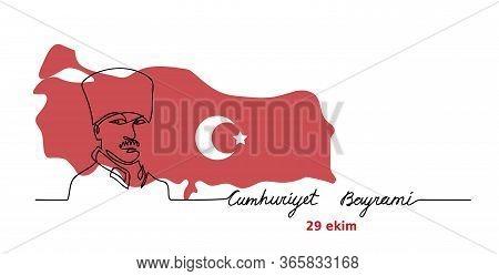 Mustafa Kemal Portrait. Vector Web Banner With Map, Flag. Ataturk Cumhuriyet Bayrami, 29 Ekim. 29 Oc