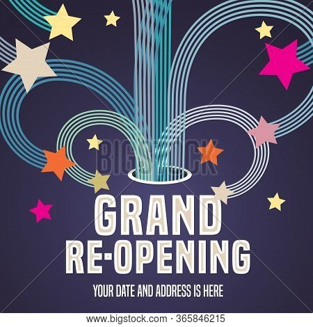 Grand Opening Or Re-opening Vector Illustration, Background With Graphic Swirls And Fireworks