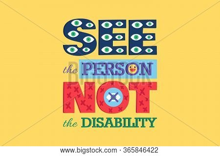 See Person Not Disability Poster Disable Equality