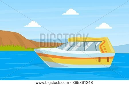 Small Motorboat On Blue River Or Lake On Beautiful Summer Landscape Vector Illustration