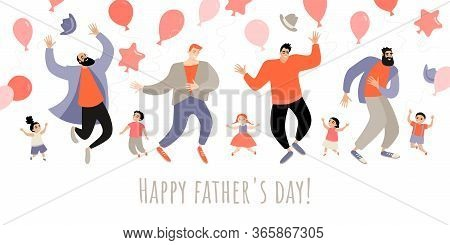 Congratulatory Banner For Father's Day With Funny Daddies And Kids Jumping And Having Fun Isolated O