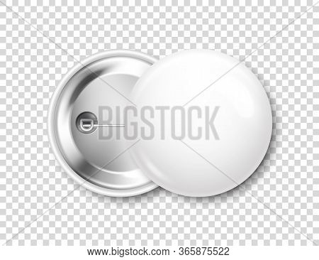 Realistic White Blank Badge. 3d Glossy Round Button. Pin Badge Mockup. Vector Illustration.