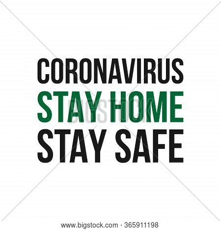 Coronavirus Stay Home Stay Safe. Coronavirus Banner - Vector
