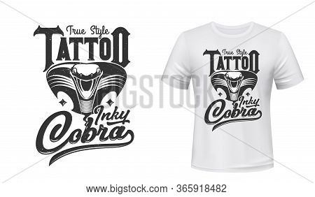 Cobra T-shirt Print Or Tattoo. Vector Mascot, Apparel Mockup With Attacking Black Snake Extended Hoo