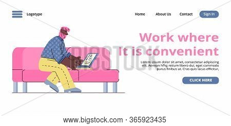 Work Where It Is Convenient - Freelancer Man Sitting On Sofa Working On Laptop At Home.