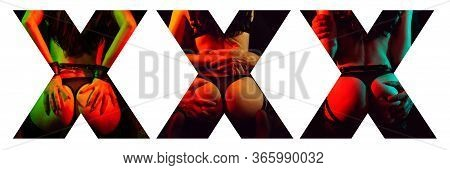 Creative Inscription Xxx On A White Background. Collage Of Hard Sexual Scenes
