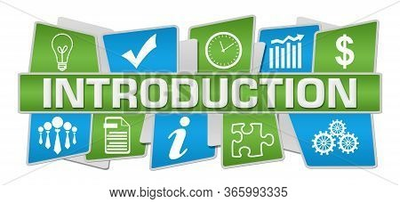 Introduction Text Written Over Green Blue Background.