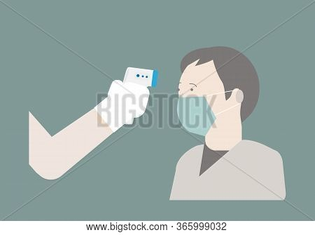 Doctor Taking Temperature Measurement For Screening Fever Of A Man With Protective Mask At Forehead