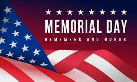 Memorial Day - Remember And Honor Poster. Usa Memorial Day Celebration. American National Holiday. B