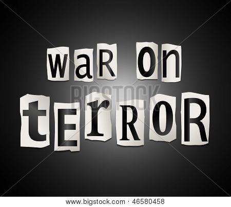 Illustration depicting a set of cut out printed letters arranged to form the words war on terror. poster