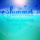 Summer holidays typography background with sun, sea and sky. Sun shine, beach and water drops. Vector illustration. poster