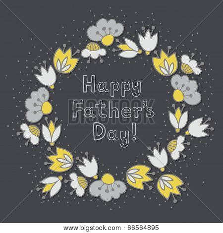 Messy colorful yellow gray flowers and hearts in round wreath on dark Father's Day greeting card