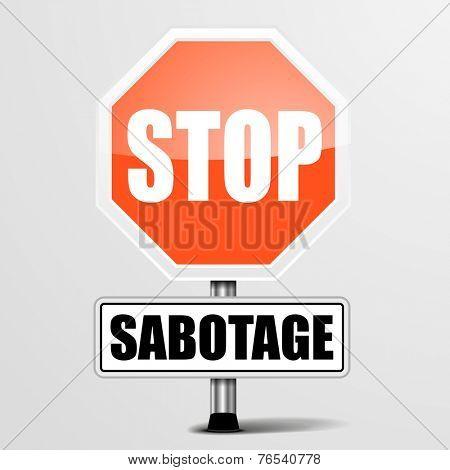 detailed illustration of a red stop Sabotage sign, eps10 vector